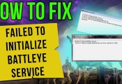 How to fix failed to initialise Battleye Service Generic Error