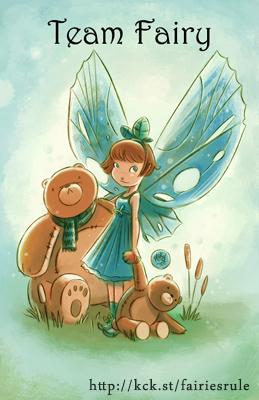 """""""Goblins Drool, Fairies Rule!"""" - Team Fairy"""