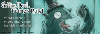 Goblins Drool, Fairies Rule! card game