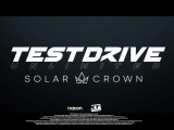 Test Drive: Solar Crown – Head to Head Trailer erscheint morgen