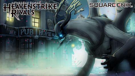 Heavenstrike Rivals Le RPG Mobile De Square Enix Dboule