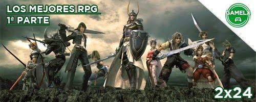 GAMELX FM 2×24 – Los Mejores RPG 1ª Parte: JRPG