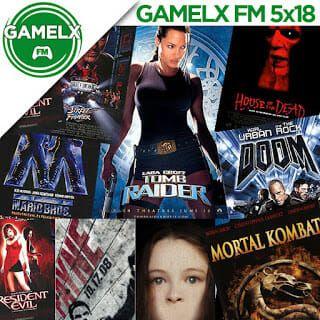 GAMELX 5×19 – Pelis basadas en videojuegos (Versión Cutre-Pelis)
