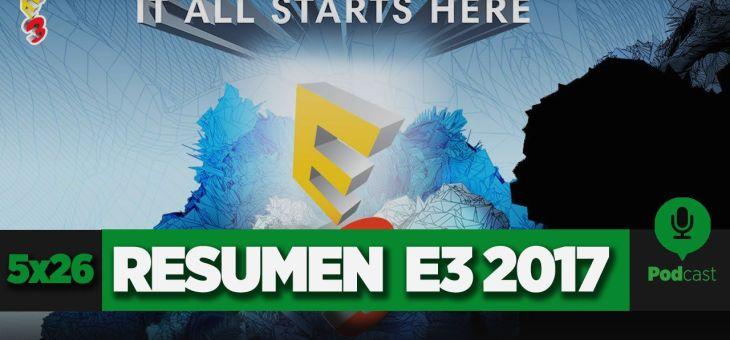GAMELX 5×26 – E3 2017