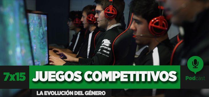 GAMELX 7×15 – Evolución del juego competitivo