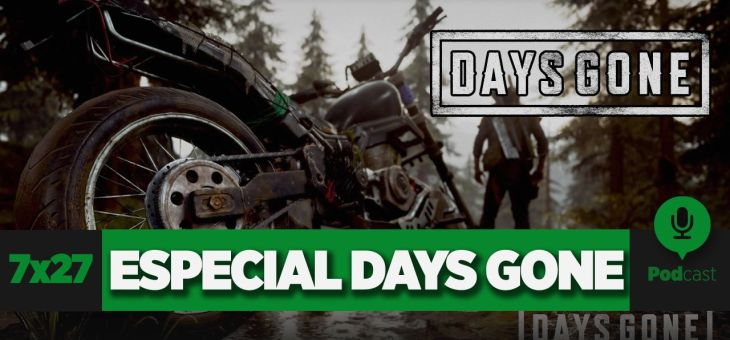 Especial Days Gone (con Claudio Serrano) | GAMELX 7×27