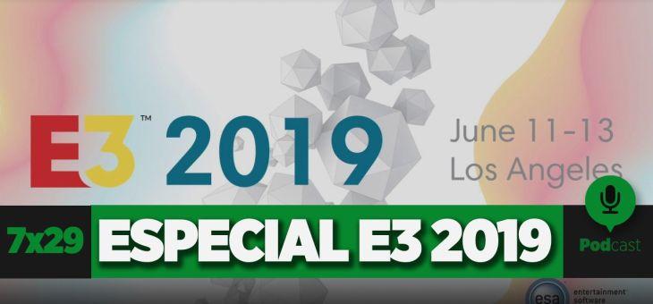 Especial E3 2019 | GAMELX 7×28