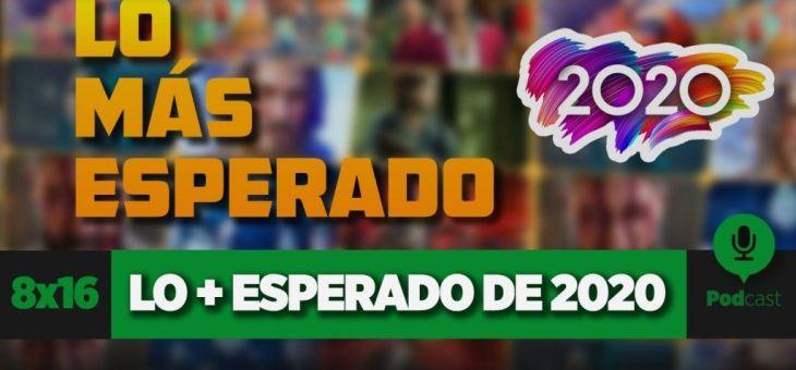 Los juegos más esperados de 2020 + Entrevista a Álex Pascual (El Nexo) | GAMELX 8×16