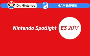E3 2017 Nintendo Spotlight – Sintesi e commento by Dr.…