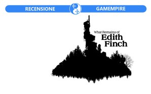 Recensione What Remains of Edith Finch – Storia di una…