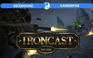 Recensione Ironcast – Uno, nessuno, centomila generi