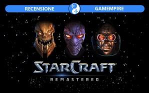 Recensione Starcraft Remastered – Ritorno nel settore Koprulu