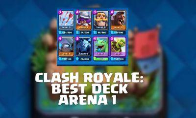 Clash Royale Best Deck Arena 1