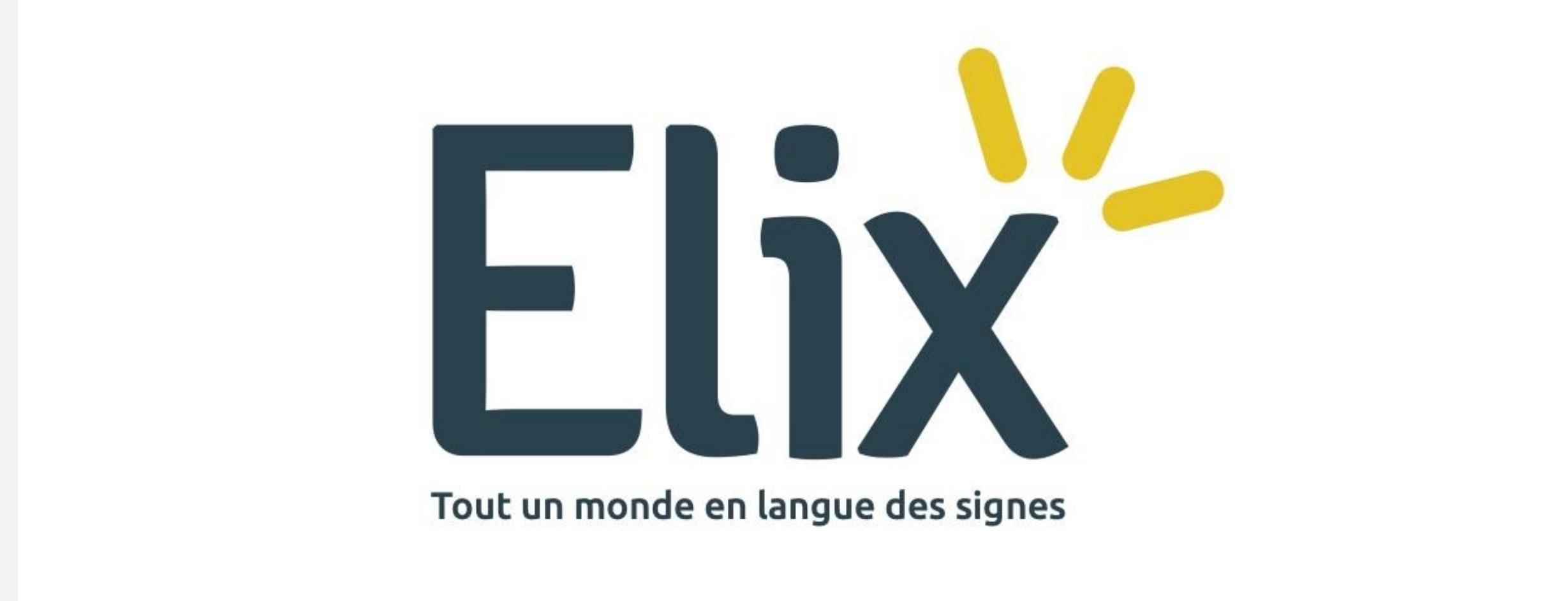 Elix, le dictionnaire de Français en Langue des Signes (LSF)