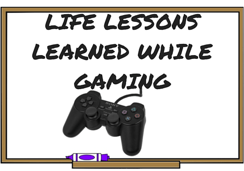 Life Lessons Learned While Gaming. Learn about my unique gaming journey and how it has effected my life