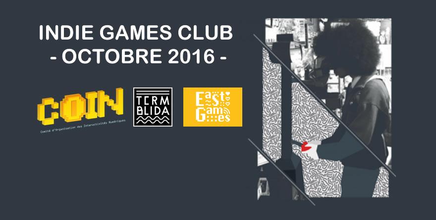 Indie Games Club – En soirée, c'est jeux indés !