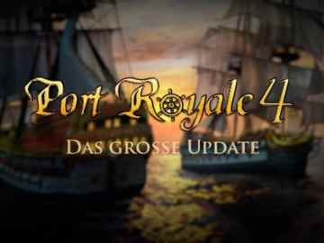 Port Royale 4 Update