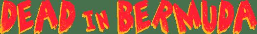 Dead In Bermuda Announced for PC