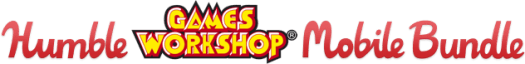 Humble Games Workshop Warhammer Mobile Bundle Now Live Gaming Cypher