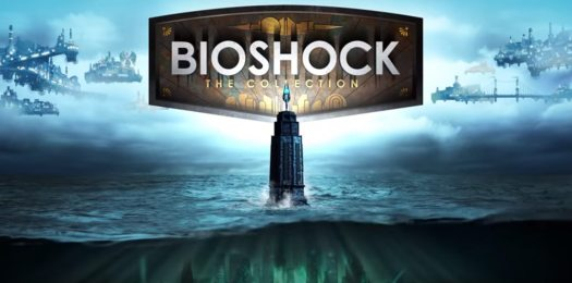 BioShock: The Collection Available Now on PS4 and Xbox One