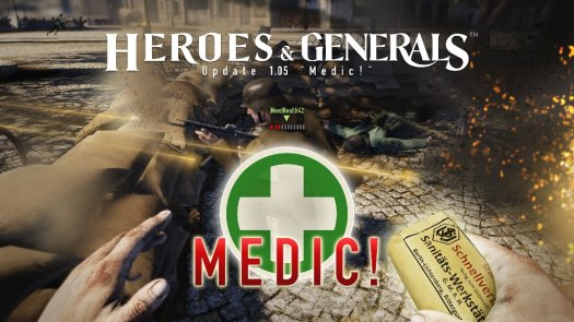Heroes & Generals Survival Rate of Soldiers Increases with New Medic! Update