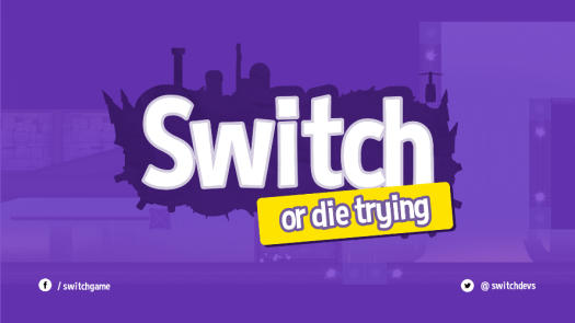 Switch - Or Die Trying Out on Steam Today