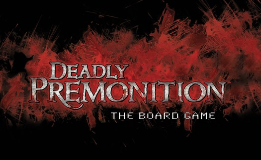 DEADLY PREMONITION Cult Classic Video Game Coming to a Tabletop Near You, Now on Kickstarter