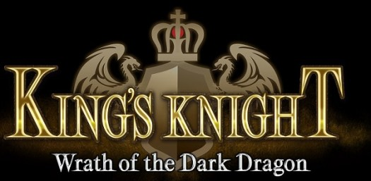 KING'S KNIGHT–Wrath of the Dark Dragon- Now Available for Mobile