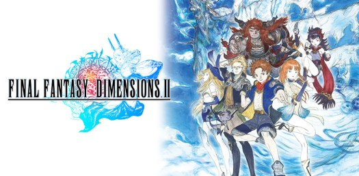 FINAL FANTASY DIMENSIONS II Released on Mobile Devices