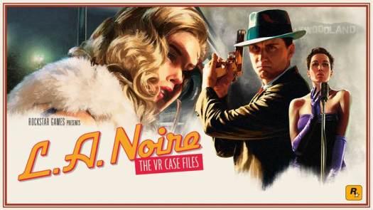L.A. Noire: The VR Case Files Now Out