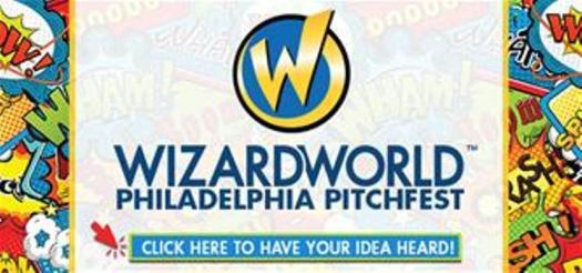 Wizard World and Columbia Pictures Now Accepting Idea Submissions at Wizard World Philadelphia