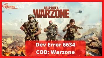 Dev Error 6634 Call of Duty Warzone or Modern Warfare