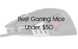 best gaming mice under $50