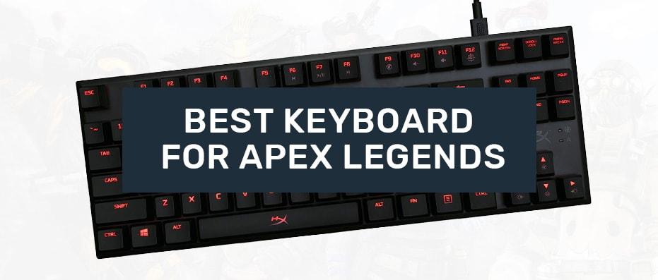 keyboards for apex legends