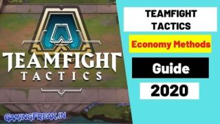Teamfight Tactics Guide 2020- Economy Methods