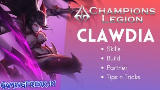 Champions Legion Clawdia Best Guide for Beginner's 2020