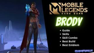 Mobile Legends Brody Guide & Brody Best Build 2020