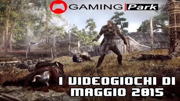 Gamingpark videogiochi maggio 2015