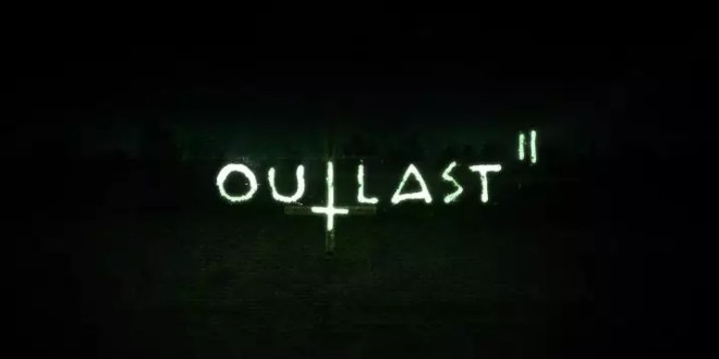 Outlast II – Recensione