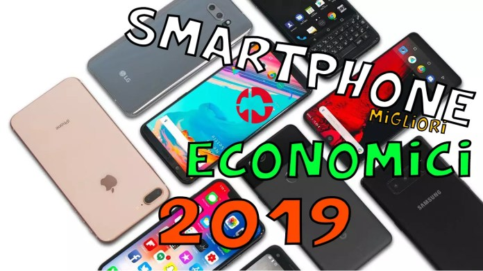 smartphone economici 2019