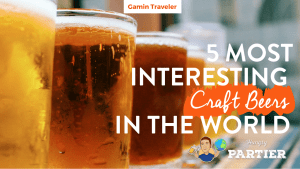 5 Most Interesting Craft Beers in the World