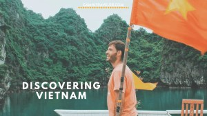 Travel Guide to Visit Vietnam: What to do