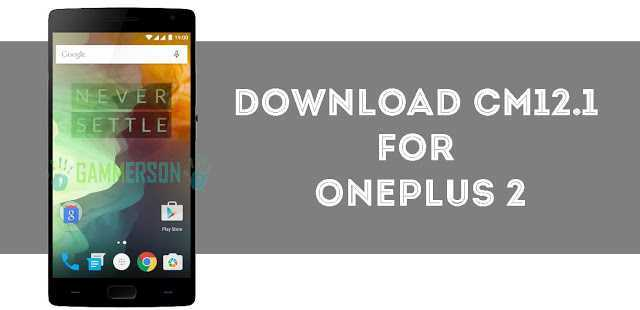 download-and-install-cm121-rom-for-oneplus-2