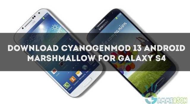 rom-how-to-install-cm13-marshmallow-in-galaxy-s4