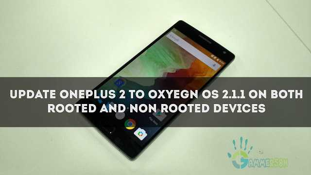 Update Oneplus 2 to Oxyegn OS 2.1.1 on both rooted and non rooted devices