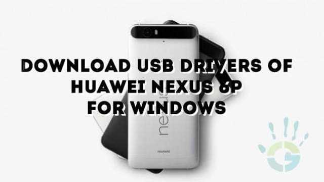 download-huawei-nexus-6P-usb-drivers