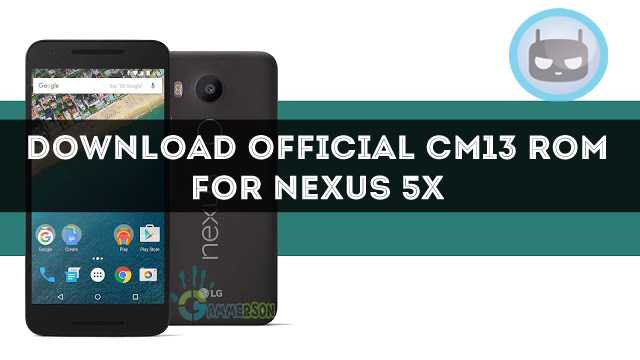 download-official-cm13-for-nexus-5x