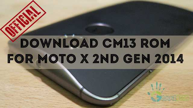 download-official-cm13-rom-moto-x-2014