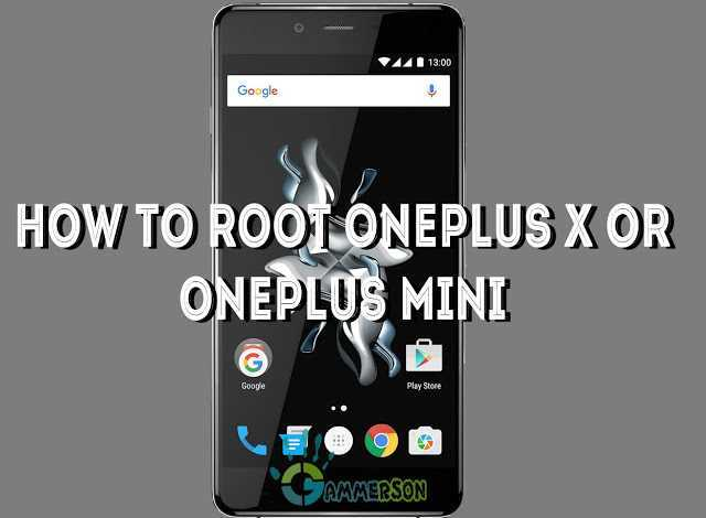 how-to-root-oneplus-x-oneplus-mini
