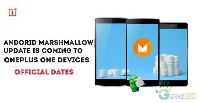 marshmallow-upgrade-schedule-for-oneplus-one-oneplus-two-oneplus-x